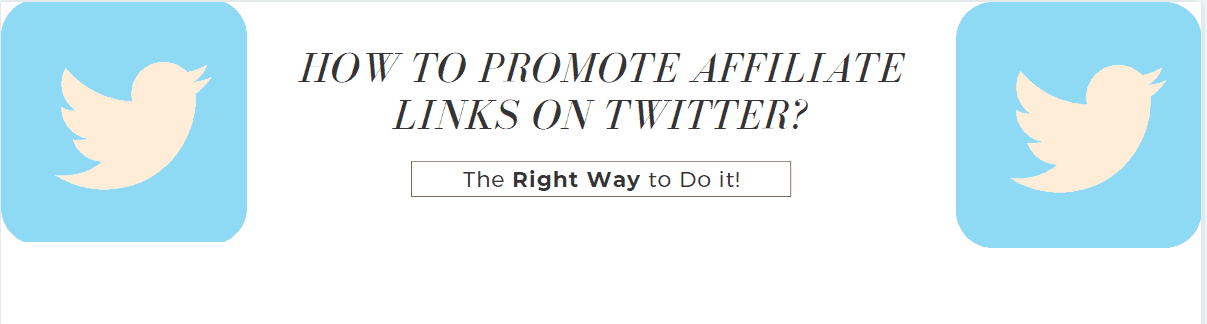 How to promote affiliate links on Twitter guide