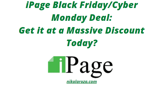 iPage Hosting Black Friday/Cyber Monday Sales 2020- Get 83% Discount Today! It's a DEAL!