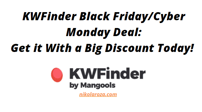 KWFinder Black Friday/Cyber Monday Deal and Discount 2020