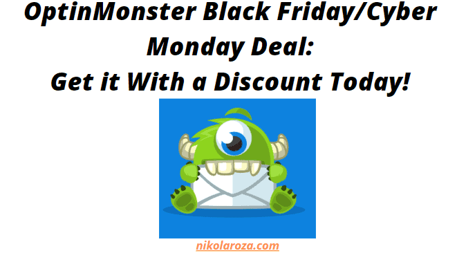 OptinMonster Black Friday and Cyber Monday Deal and Discount 2020