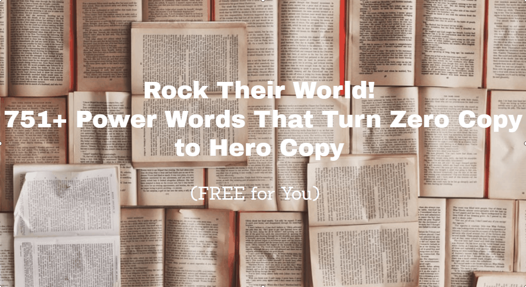 Knock Their Socks Off! 751+ Power Words That Turn Zero Copy Into Hero Copy (FREE for You)
