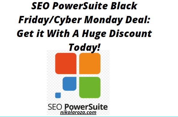 SEO PowerSuite Black Friday/Cyber Monday Sale 2020- Get a 70% Discount Today! It's a DEAL!