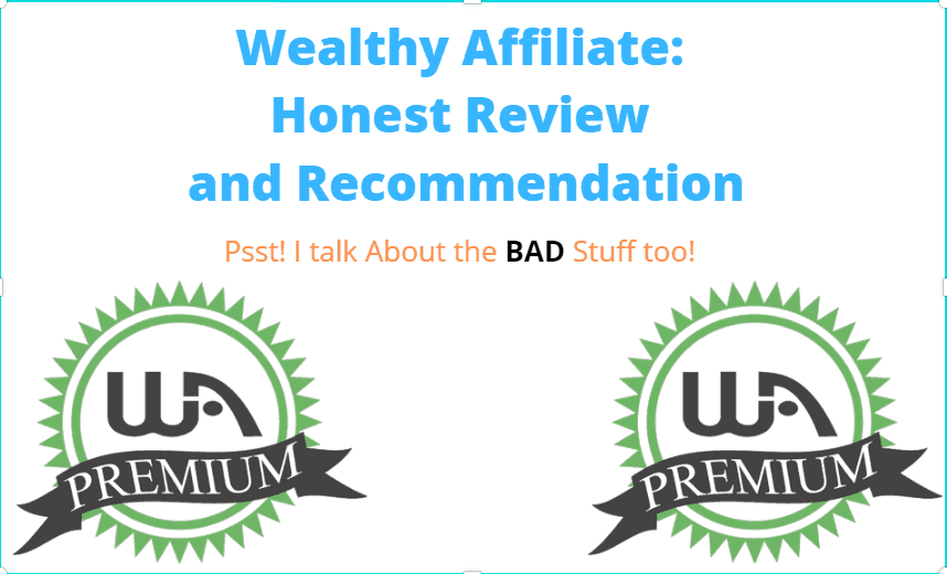 Unbiased and Legit Wealthy Affiliate Review for 2021- Scam or Worth it? Complaints, Pros and Cons Revealed!