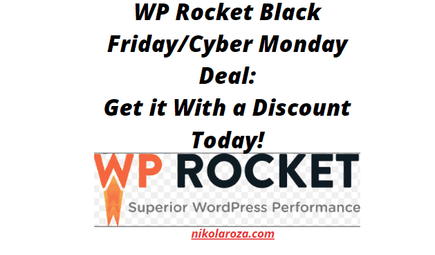 WP Rocket Black Friday/Cyber Monday Sale 2020- Get The 35% Discount Today! It's a DEAL!