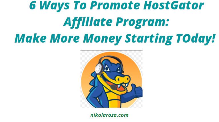How To Promote HostGator Affiliate Program