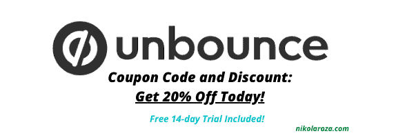 It's HERE! Unbounce Coupon/Promo Code That You've Been Waiting For (2020)- Get a 14-Day Free Trial and 20% Discount Today!