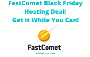 FastComet Black Friday Deals and sales