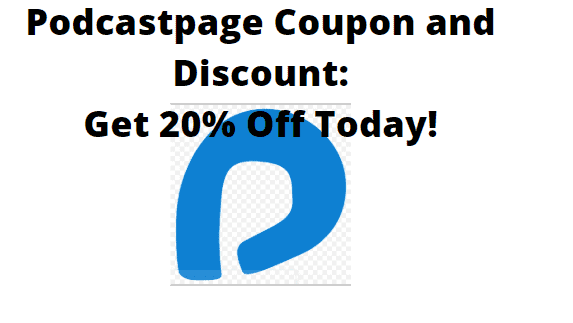 PodcastPage Coupon and Discount- Get 20% on a Yearly Plan!
