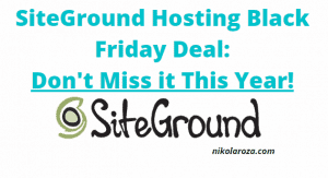 SiteGround hosting Black Friday/Cyber Monday deal and discount