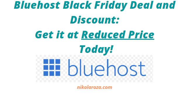 Bluehost Black Friday/Cyber Monday Sales 2020- Get the MASSIVE Discount's Today! It's a DEAL!