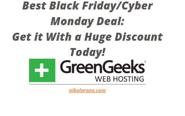 GreenGeeks Black Friday/Cyber Monday Sales 2020- Get a 75% Discount Today! It's a DEAL!