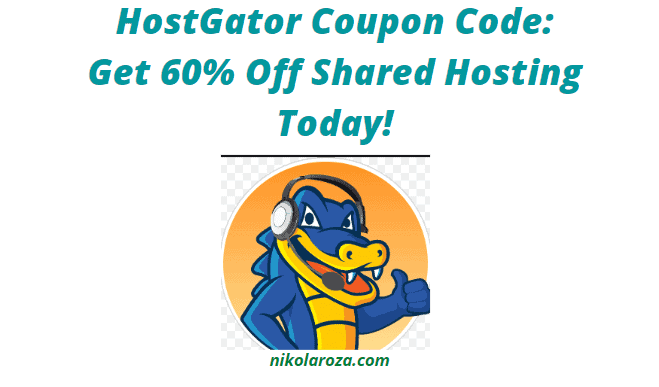 HostGator Coupon Code and Discount 2020- 60% Off All Shared Hosting Plans!
