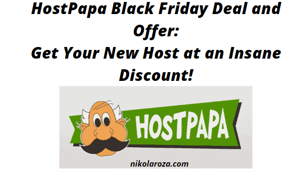 HostPapa Black Friday Sale And Discount 2020- Host 2 Websites For a$1 Only! It's a Deal!