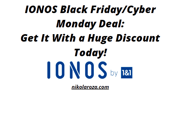 1&1 IONOS Web Hosting Black Friday and Cyber Monday Sales 2020 – Get it With a Huge Discount Today! It's a DEAL!