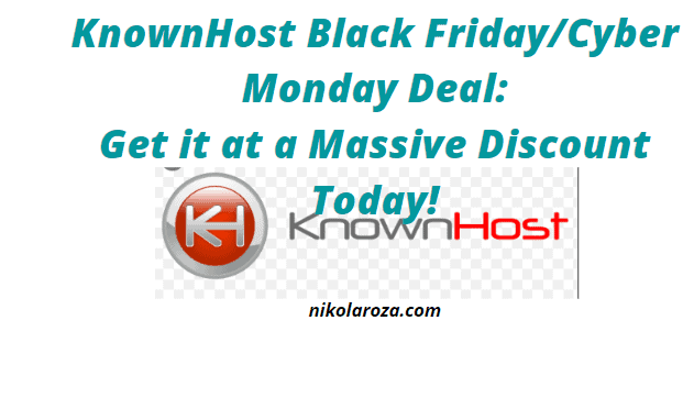 KnownHost Black Friday Sale and Discount 2020- Get 15% Off on All Plans! It's a DEAL!