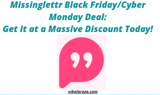 Missinglettr Black Friday/Cyber Monday Sale 2020- Get it With a Significant Discount Now! It's a DEAL!