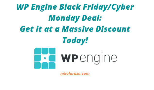 WP Engine Black Friday Sale 2020- Get a 42% Discount Today! It's a DEAL!
