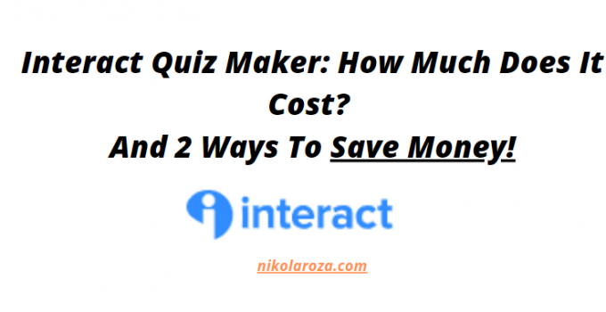 Interact Quiz Maker- What Does it Cost?