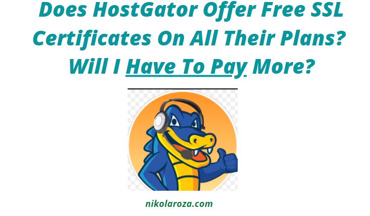 Does HostGator Offer Free SSL Certificates