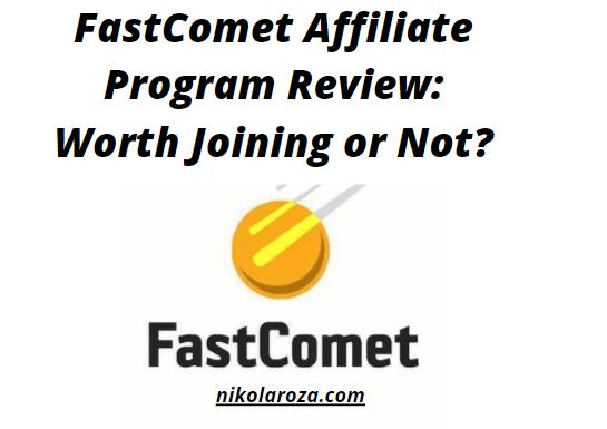 FastComet affiliate program review