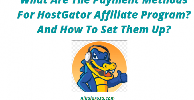 HostGator affiliate program payment methods