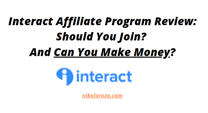 Interact affiliate program review