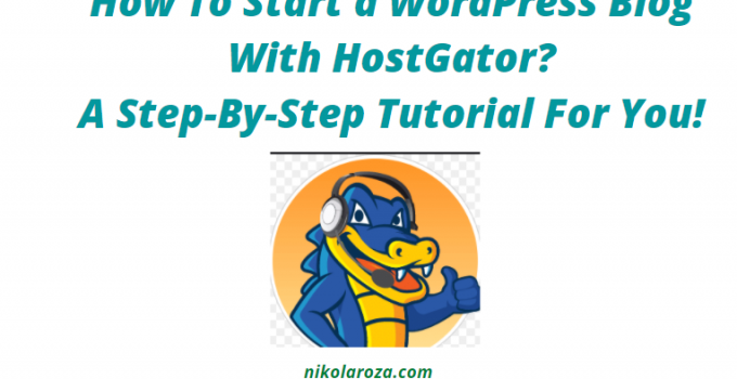 How To start a WordPress blog with HostGator
