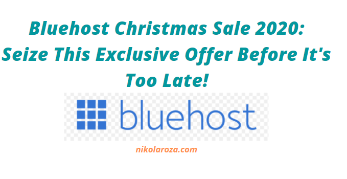 Bluehost Christmas Sale and offer