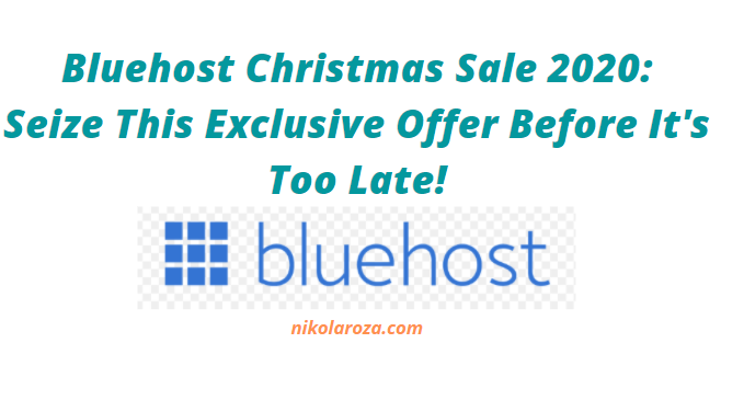Bluehost Christmas sale and offer 2020