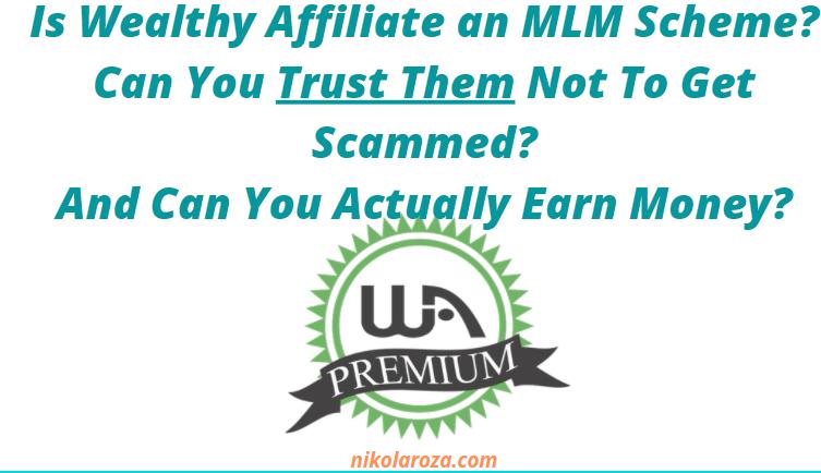 Is Wealthy Affiliate an MLM Scheme