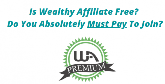 is wealthy affiliate free or not
