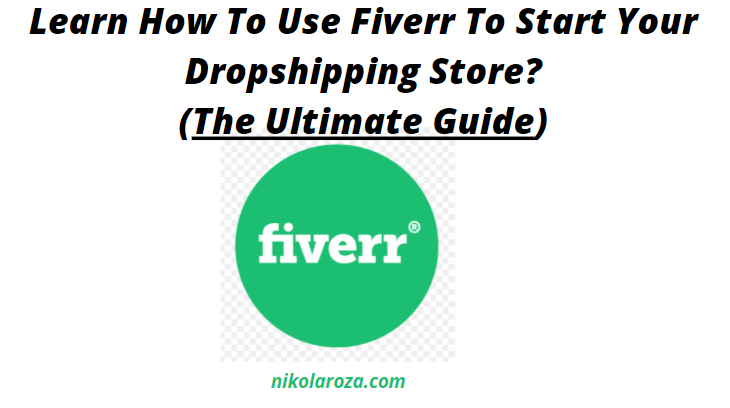 Start dropshipping business with Fiverr