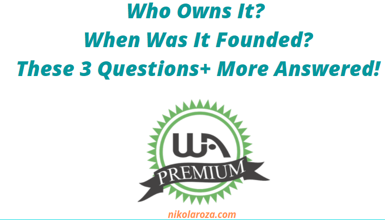 Who Owns Wealthy Affiliate? When was it founded?