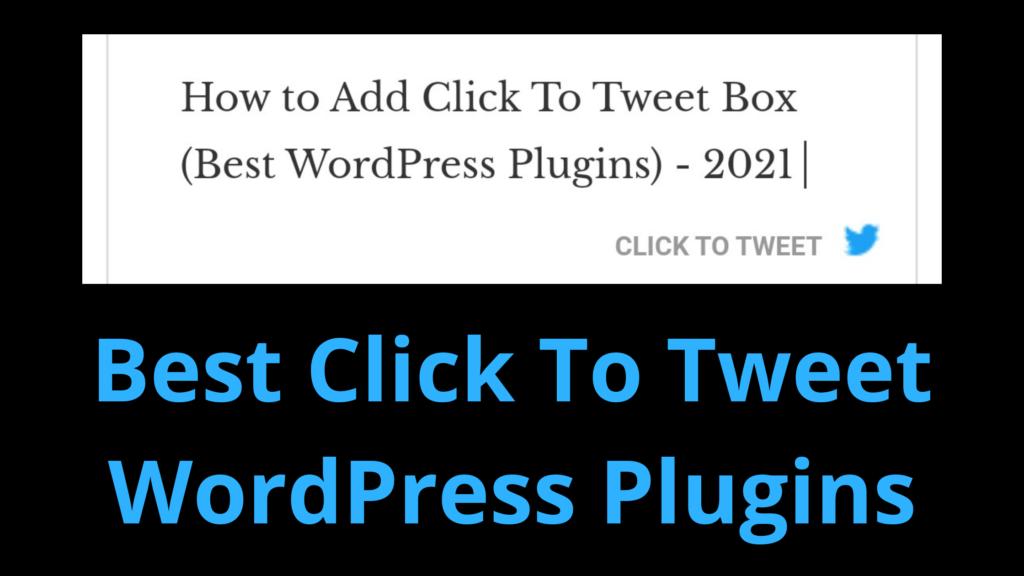 best click-to-tweet WordPress plugins