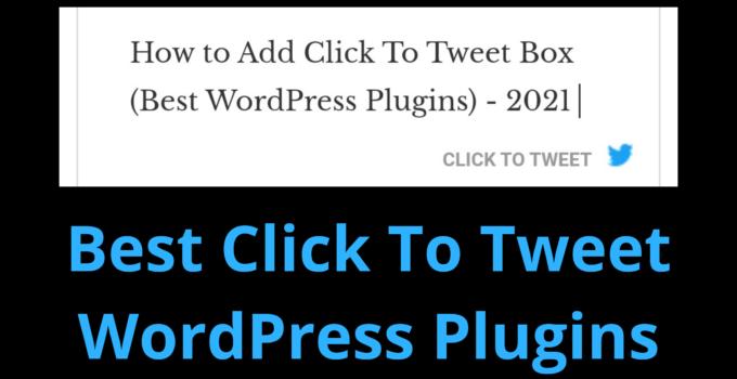 Best click to tweet WordPress plugins